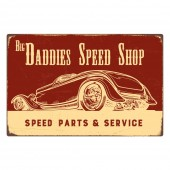 Rectangular 'Big Daddies Speed Shop' Sign