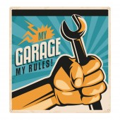 'My Garage, My Rules' Sign