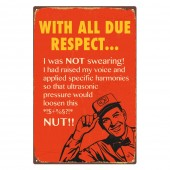 Rectangular 'With All Due Respect' Sign
